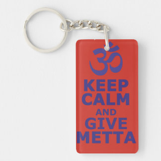 Keep calm and give Metta key supporter Keychain