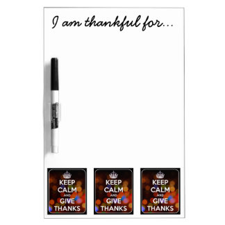 Keep Calm and Give Thanks Black Bokeh Dry Erase Board