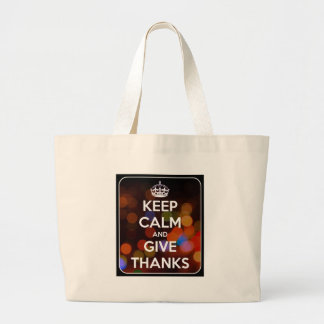 Keep Calm and Give Thanks Black Bokeh Large Tote Bag
