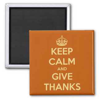 Keep Calm and Give Thanks Harvest Orange Magnet