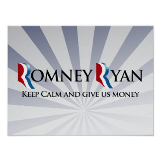 KEEP CALM AND GIVE US MONEY -.png Posters