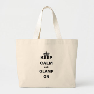 KEEP CALM AND GLAMP ON LARGE TOTE BAG