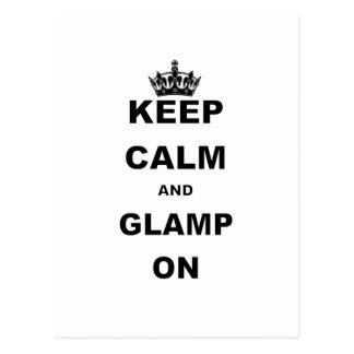KEEP CALM AND GLAMP ON POST CARDS