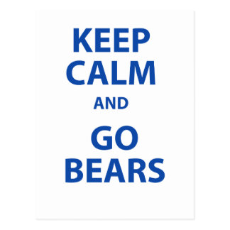 Keep Calm and Go Bears Postcard
