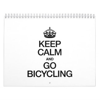 KEEP CALM AND GO BICYCLING CALENDARS