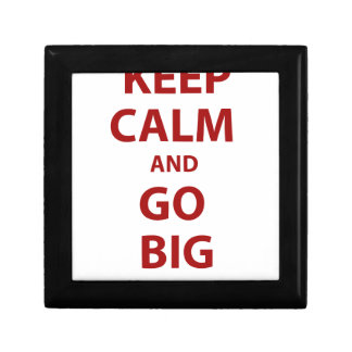 Keep Calm and Go Big Jewelry Boxes