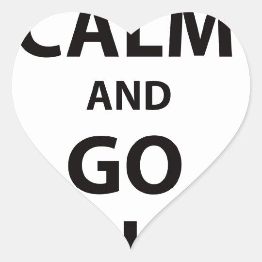 Keep Calm and Go Big! Heart Sticker