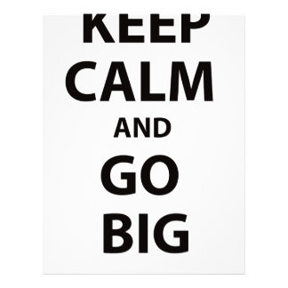 Keep Calm and Go Big! Letterhead Design
