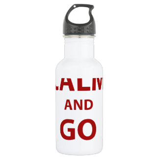 Keep Calm and Go Big Stainless Steel Water Bottle