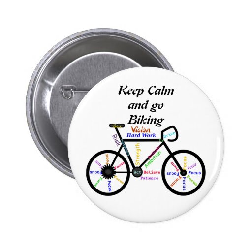 Keep Calm and go Biking, with Motivational Words Pinback Buttons