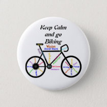 Keep Calm and go Biking, with Motivational Words Pinback Button