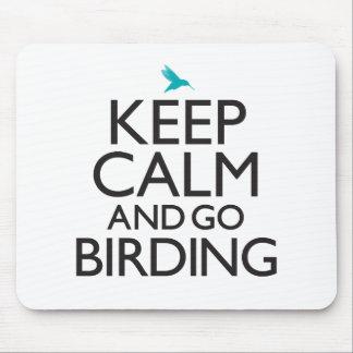 Keep Calm and Go Birding Mouse Pad