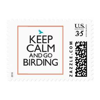 Keep Calm and Go Birding Postage Stamp