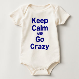 Keep Calm and Go Crazy Rompers