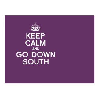 KEEP CALM AND GO DOWN SOUTH POSTCARD