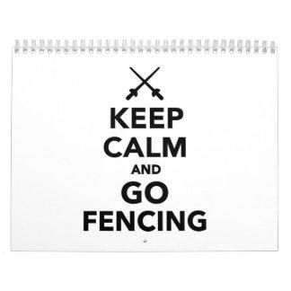 Keep calm and go Fencing Calendar