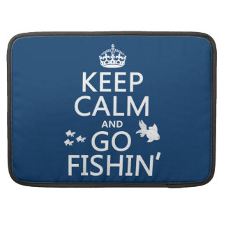 Keep Calm and Go Fishin' (in all colors) MacBook Pro Sleeve