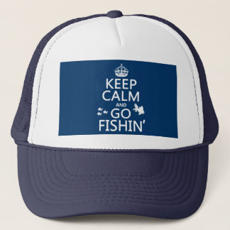 Keep Calm and Go Fishin' (in all colors) Trucker Hat