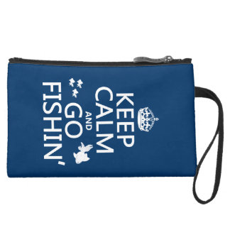 Keep Calm and Go Fishin' (in all colors) Wristlets