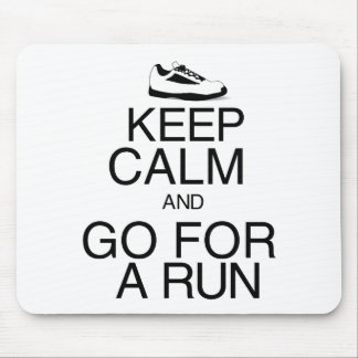 Keep Calm and Go For A Run Mouse Pad