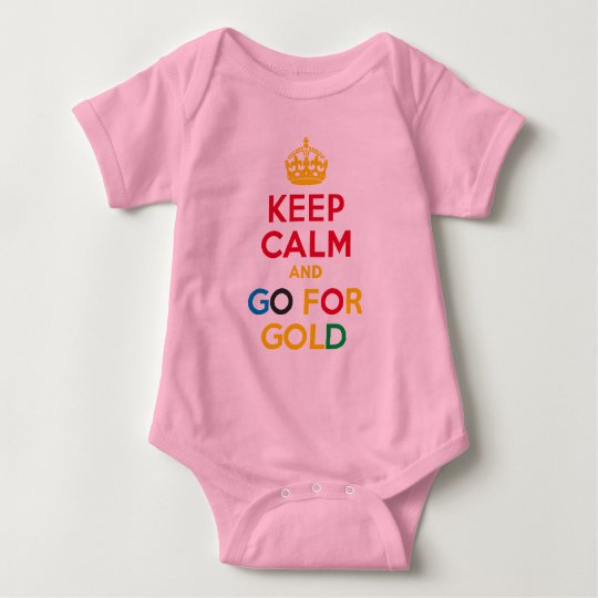 KEEP CALM and GO FOR GOLD Baby Bodysuit