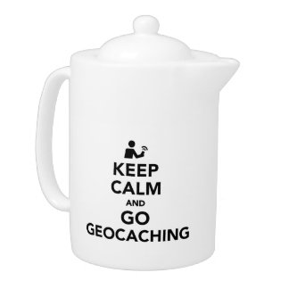 Keep calm and go Geocaching Teapot