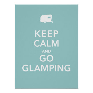 Keep Calm and Go Glamping - RV Poster