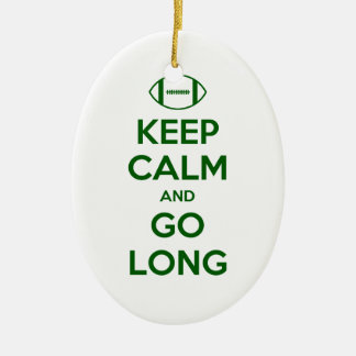 KEEP CALM AND GO LONG - football/sports/nfl Ceramic Ornament