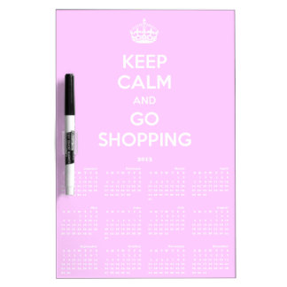Keep Calm and Go Shopping 2013 Calendar Dry Board