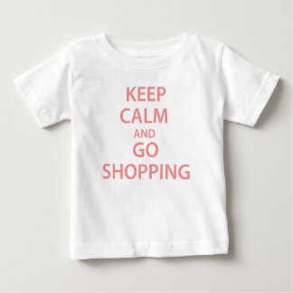 Keep Calm and Go Shopping! Baby T-Shirt
