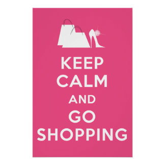 Keep Calm and Go Shopping - Candy Pink Poster