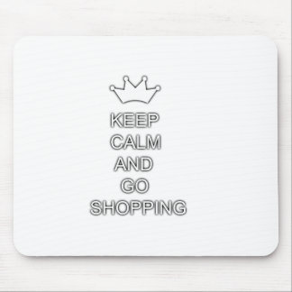 Keep calm and go shopping mouse pads