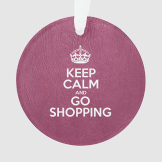 Keep Calm and Go Shopping - Pink Leather Ornament