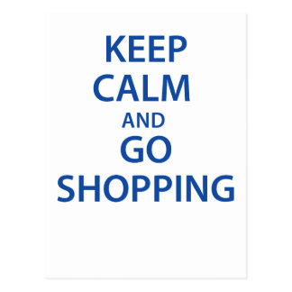 Keep Calm and Go Shopping! Postcard
