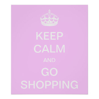 Keep Calm and Go Shopping Posters