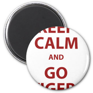Keep Calm and Go Tigers 2 Inch Round Magnet