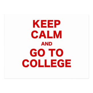 Keep Calm and Go to College Postcard