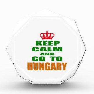 Keep calm and go to Hungary. Acrylic Award