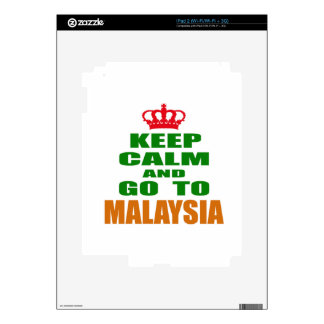 Keep calm and go to Malaysia. Skins For The iPad 2