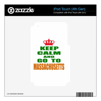 Keep Calm And Go To MASSACHUSETTS. Decals For iPod Touch 4G