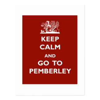Keep Calm And Go To Pemberley Postcard