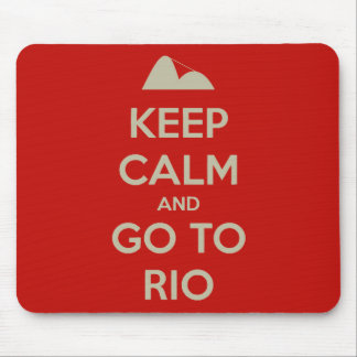 Keep Calm and go to Rio Mouse Pad