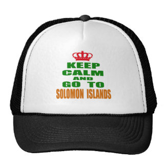 Keep calm and go to Solomon Islands. Trucker Hats