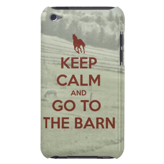 Keep Calm and Go to the Barn Pasture Background iPod Case-Mate Case