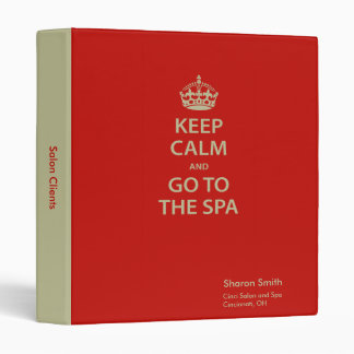 Keep Calm and Go to the Spa Binders