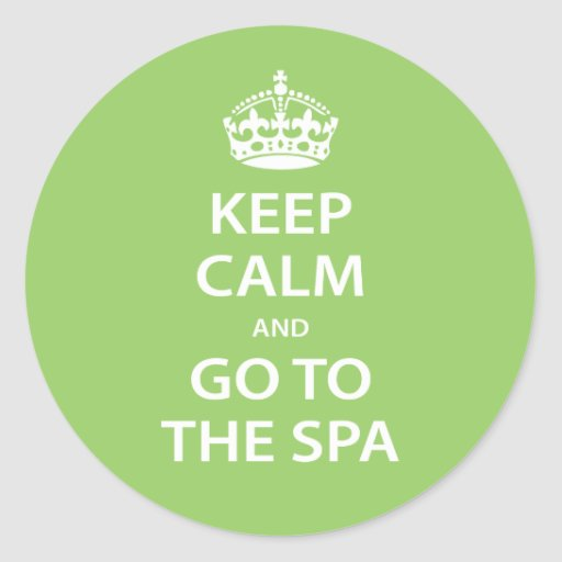 Keep Calm and Go To the Spa Classic Round Sticker
