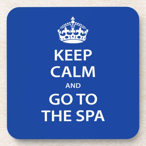Keep Calm and Go To the Spa Coasters