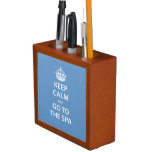 Keep Calm and Go to the Spa Desk Organizers