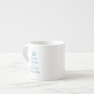Keep Calm and Go to the Spa Espresso Cup