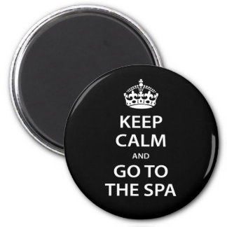 Keep Calm and Go To the Spa Magnet